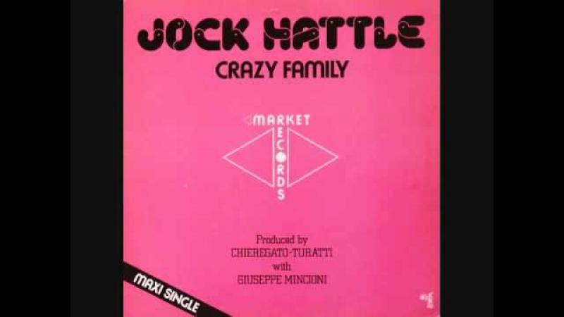Jock Hattle - Crazy Family (1983)
