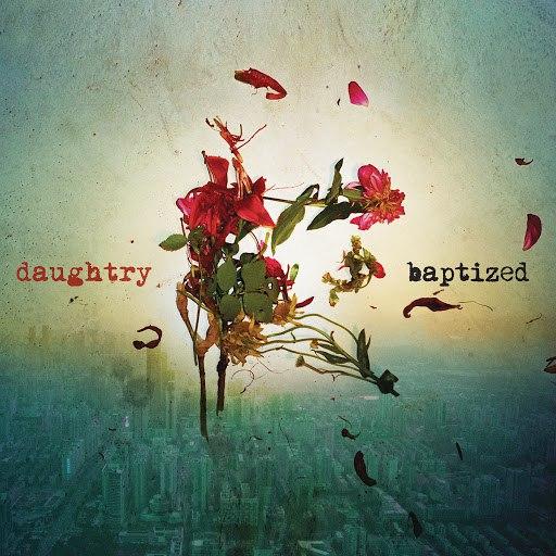Daughtry альбом Baptized
