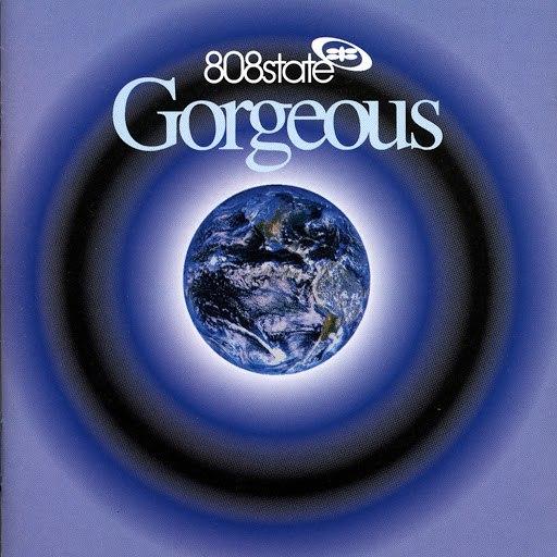 808 State альбом Gorgeous