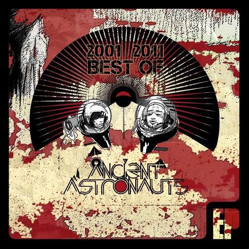 Ancient Astronauts альбом Best of 2001 - 2011