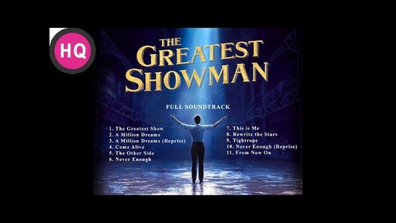 The Greatest Showman FULL Soundtrack - Original OST [High Quality Audio]