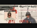 Eazy-E Sippin On A 40