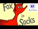 Fox in Socks by Dr. Seuss Read Aloud