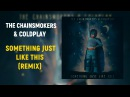 The Chainsmokers & Coldplay - Something Just Like This (Remix) [Drum Pads 24]