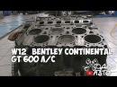 Профессиональный гастарбайтер разбирает ДВС Bentley Continental GT W12 6.0л