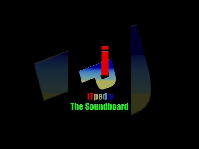 ITpedia The Soundboard Intro