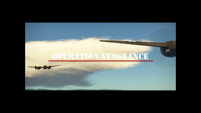 War Thunder Cinematic | Operation Vengeance