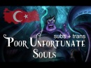 The Little Mermaid - Poor Unfortunate Souls - Turkish (Subs Trans)