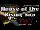 House of the Rising Digitech TRIO Country (style 10) Sun
