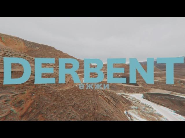 DERBENT | MAZA RUSSIA
