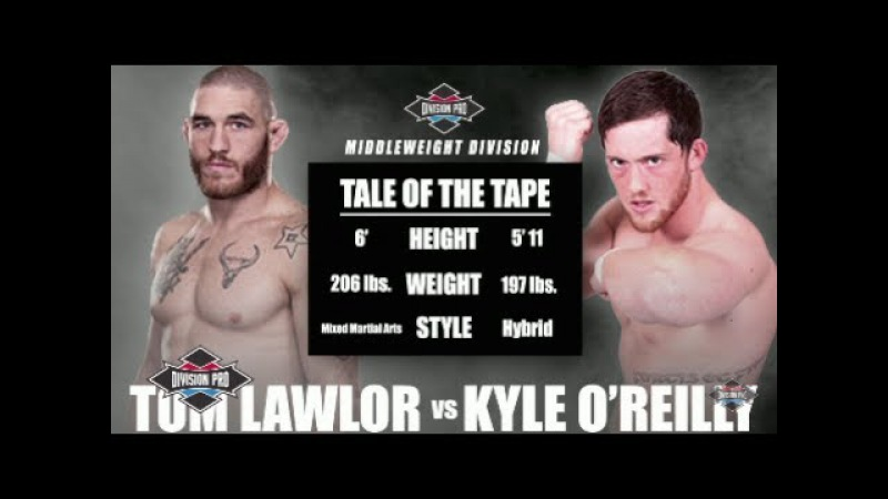 Division Pro: Tom Lawlor vs Kyle O'Reilly (Middleweight Division)