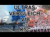 ULTRAS- Vergleich KSC - VfB