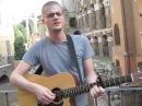 Jay Brannan - Roma, IT - Eppure Sentire (Elisa cover)