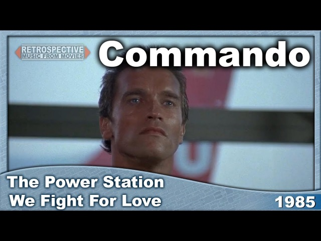 The Power Station We Fight For Love Commando 1985