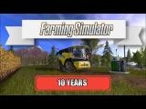 Farming Simulator 10 Years
