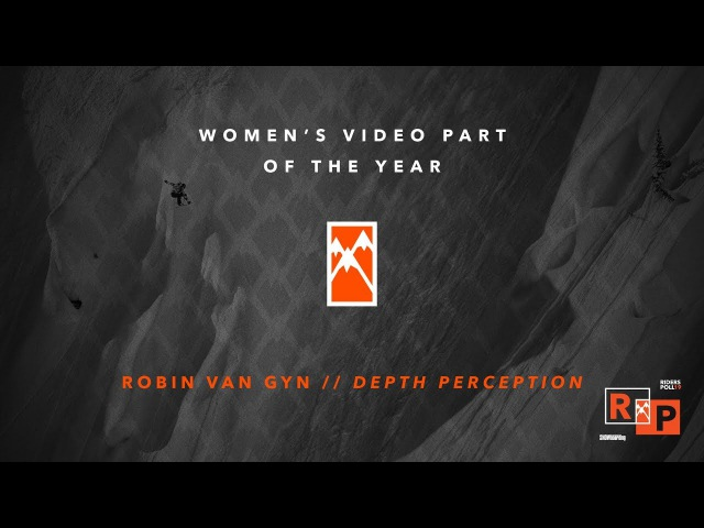 2017 Womens Video Part of the Year Robin Van Gyn - TransWorld SNOWboarding Riders Poll 19