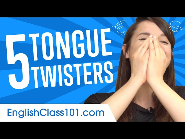 Top 5 Tongue Twisters in English!