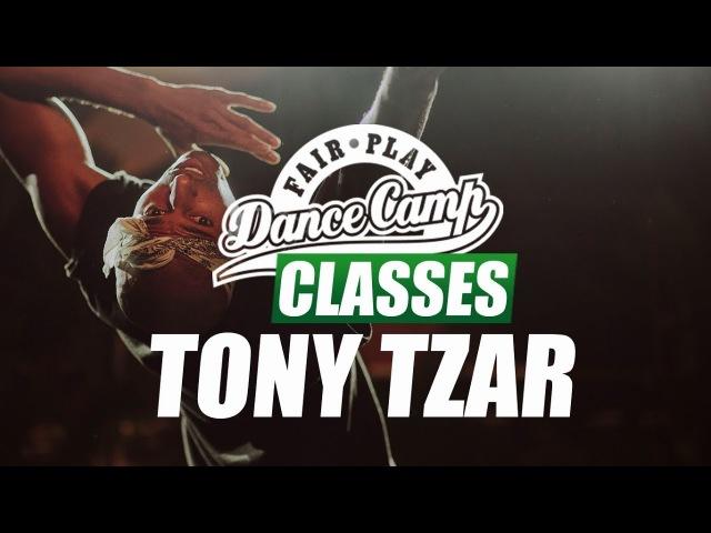 ★ Tony Tzar ★ 64's ★ Fair Play Dance Camp 2017 ★