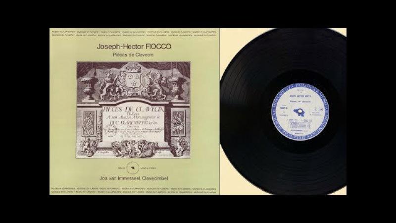 Jos van Immerseel (harpsichord) Joseph-Hector Fiocco, Pièces de Clavecin