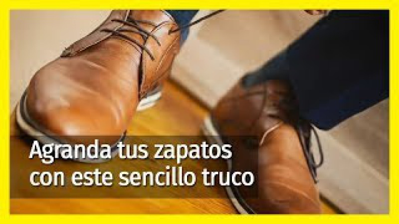Un Genial Truco Para Agrandar Los Zapatos Ajustados