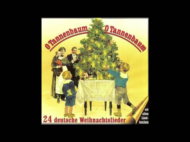 O Tannenbaum, O Tannenbaum (24 deutsche Weihnachtslieder) (das komplette Album)