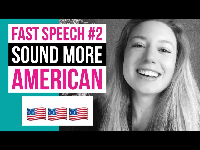 Fast Speech 2 How To Sound Like A Native Speaker