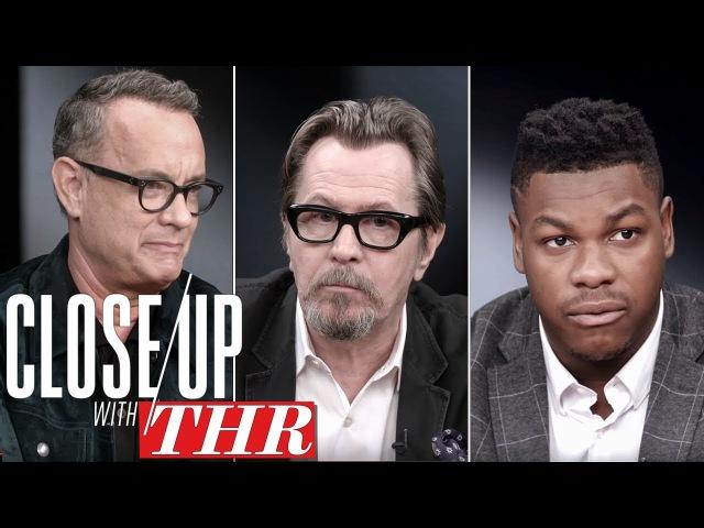 Full Actor's Roundtable: Tom Hanks, Gary Oldman, John Boyega, James Franco | Close Up With THR