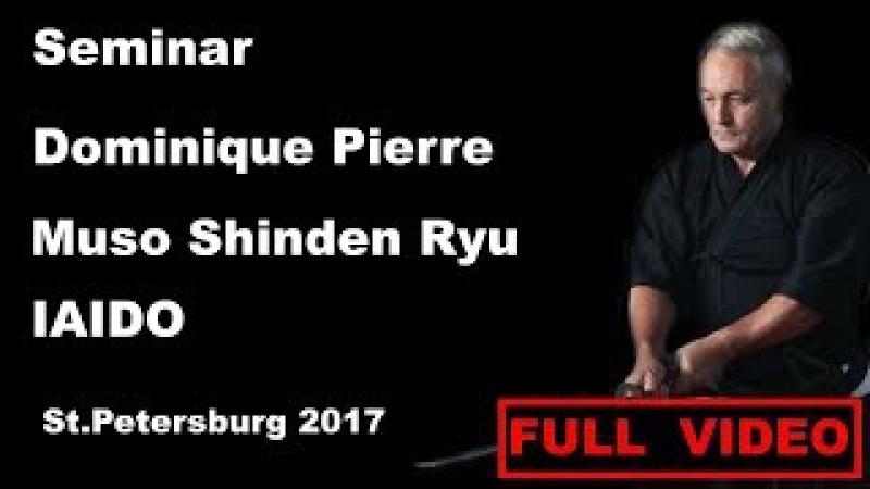 Seminar 20: Dominique Pierre Muso Shinden Ryu ken jutsu