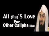 Ali (Ra)s Love For Abu Bakr (Ra), Umar (Ra) &amp Uthman (Ra) Mufti Menk
