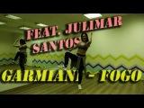 Garmiani - Fogo (Feat Julimar Santos) Dance Fitness with Irina
