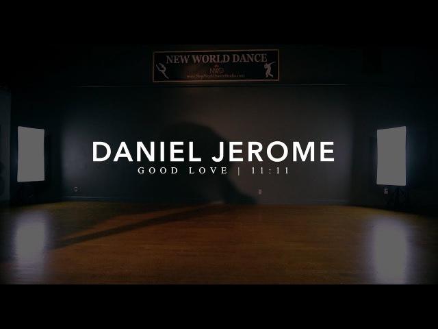 11 11 Good Love Daniel Jerome Choreography