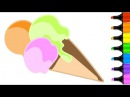 Draw Ice Cream for Kids | Coloring and Drawing for Baby | How to Draw for Kids