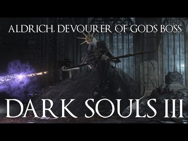 Dark Souls 3 прохождение часть 18 Босс Олдрик, пожиратель богов