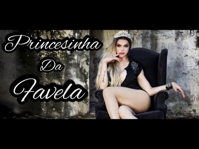 LÉO ÀQUILLA | PRINCESINHA DA FAVELA