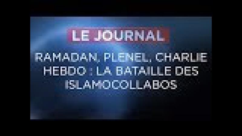 La bataille des islamocollabos - Journal du Mercredi 15 Novembre 2017