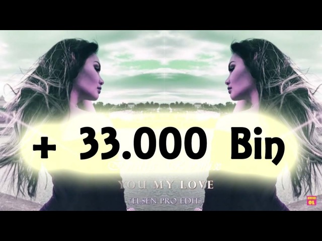 India Remix - You My Love 2018 (ELSEN PRO FULL EDİT)