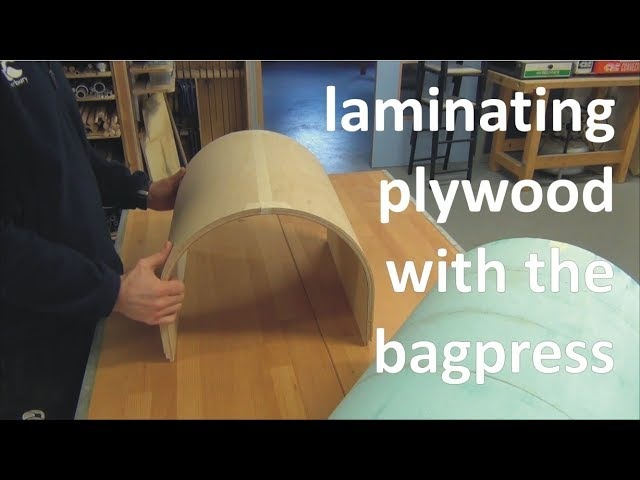 Laminating Plywood with the Bagpress