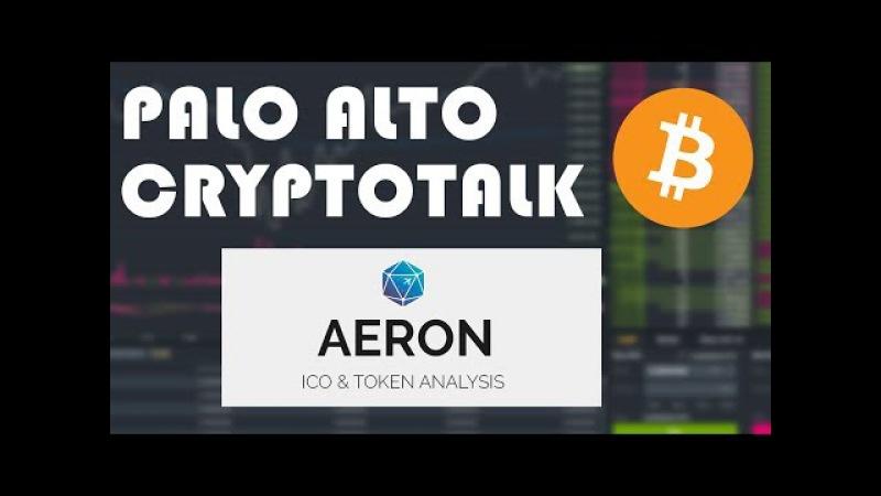(ARN) AERON Token ( Palo Alto CryptoTalk) Jan 04 , 2018