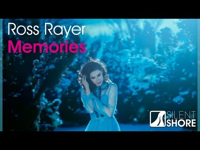 Ross Rayer - Memories (Original Mix)