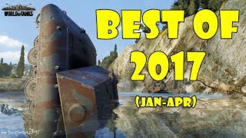 World of Tanks Funny Moments BEST OF 2017 Part 1