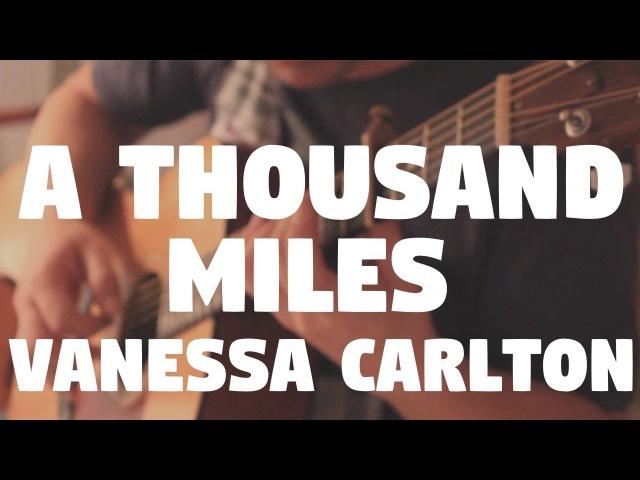 Vanessa Carlton A Thousand Miles on Fingerstyle by Fabio Lima
