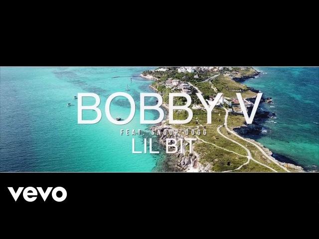 Bobby V. - lil Bit