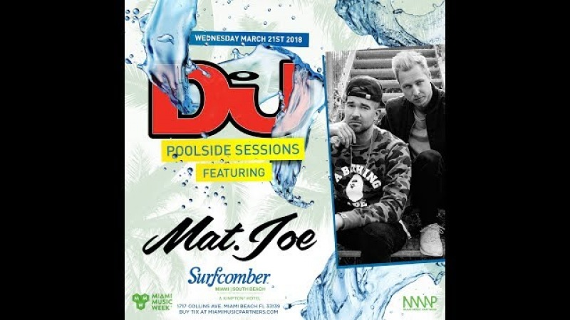 Mat.Joe Live From DJ Mag's Pool Party In Miami