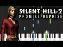 Silent Hill 2 - Promise Reprise | Piano Tutorial Sheet Music