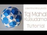 Origami Taj Mahal Kusudama Tutorial