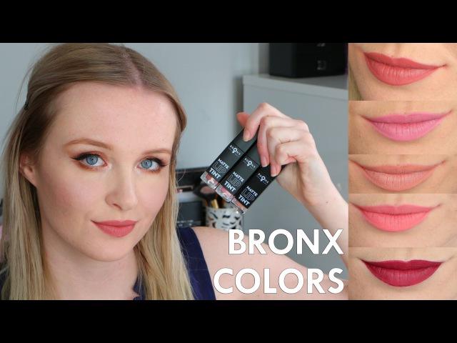 RiverofBeauty :: Bronx Colors Matte Lip Tint Swatches