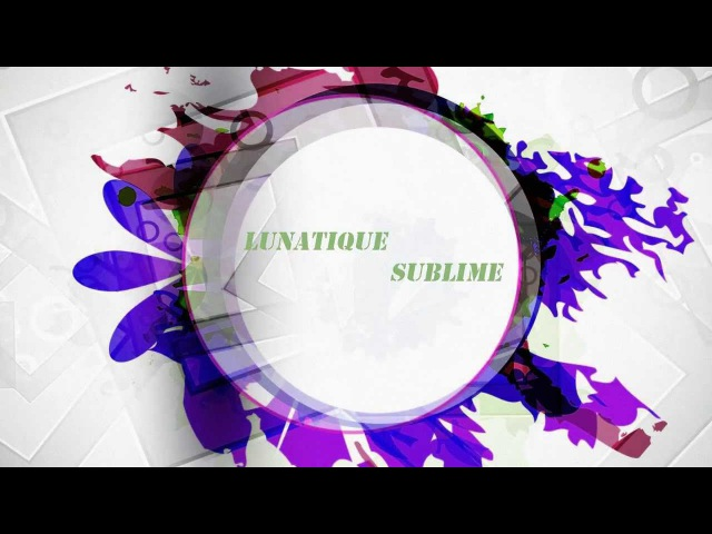 Lunatique Sublime - Pink Splash (Original Mix)