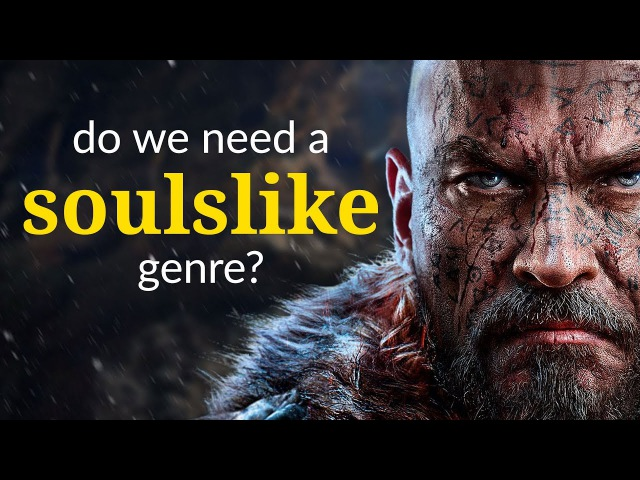 Do We Need a Soulslike Genre Game Maker's Toolkit