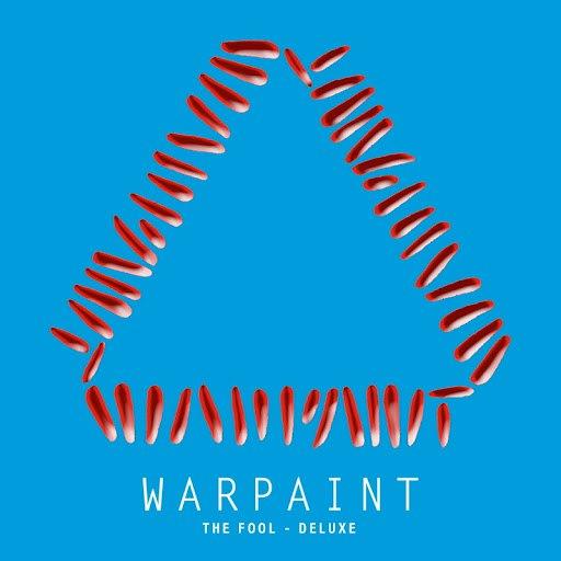Warpaint альбом The Fool (Deluxe)