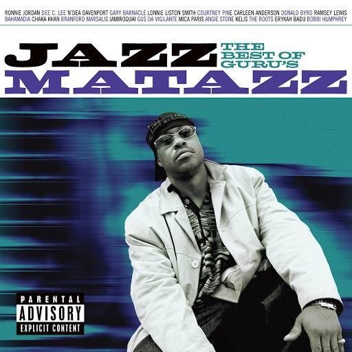 Guru альбом The Best Of Guru's Jazzmatazz
